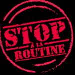 """Communiqués de presse """"Stop à la routine"""""""