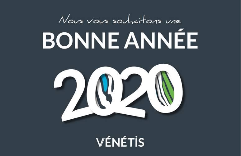 Belle année 2020 avec VENETIS