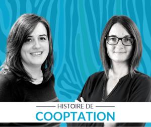 Histoire de Cooptation Vénétis Nelly et Mélanie