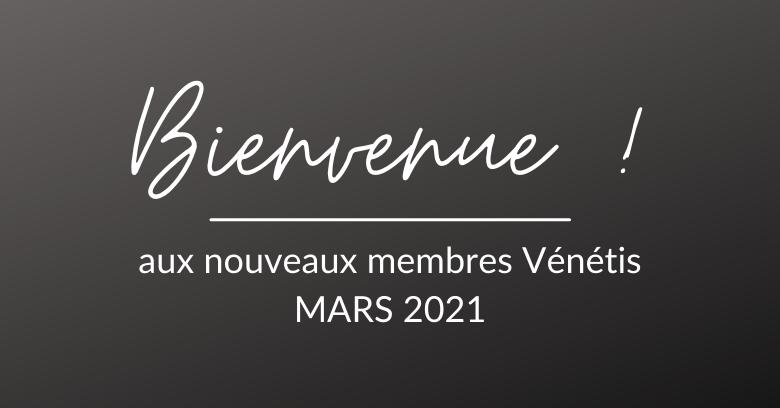 Bienvenue aux nouveaux membres de la communauté Vénétis