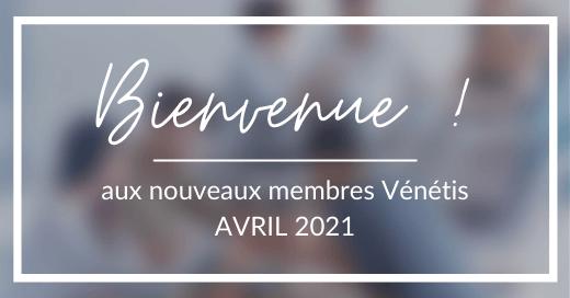 Bienvenue aux nouveaux membres Vénétis